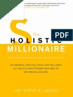 The Holistic Millionaire -Steve Jones