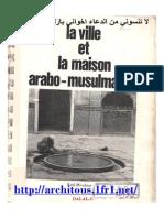 La Ville Et La Maison Arabo-musulmanes