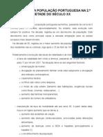 EVOLUÇÃO DA POPULAÇÃO PORTUGUESA NA 2.ª METADE DO SÉCULO XX