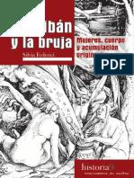 Federici, S. Calibán y la bruja. Mujeres, cuerpo y acumulación primitiva.