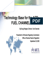 Technology Base for the ACR Fuel Channels
