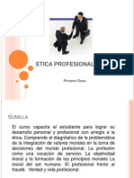 Etica Profesional - Primera Clase