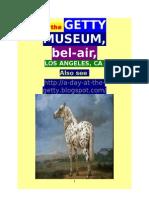 @ the GETTY MUSEUM, BEL-AIR,  LOS ANGELES, CA