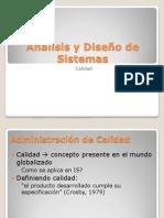 Análisis y Diseño de Sistemas-Calidad