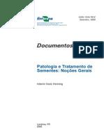 Patologia e Tratamento de Sementes Noções Gerais.