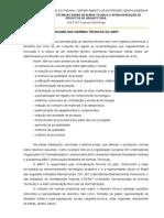 RESUMO NORMAS TÉCNICAS SOBRE DESENHO TÉCNICO E REPRESENTAÇÃO DE PROJETOS DE ARQUITETURA - Prof.ª Dr.ª Francine Aidie Rossi