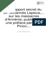 Le Rapport secret du Dr. Johannès Lepsius,... sur les massacres d'Arménie