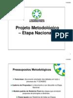 Projeto Metodologico - Etapa Nacional - 1ªCONSEG