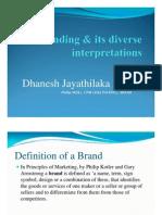Branding & Its Diverse Interpretations.dhanesh J