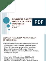 Pendapat Dan Teori Masuknya Islam Di Indonesia