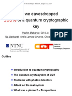 How We Eavesdropped 100% Percent of a Quantum Crypto Key