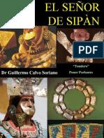 El Señor de Sipan - Monarca Moche del Perú Antiguo