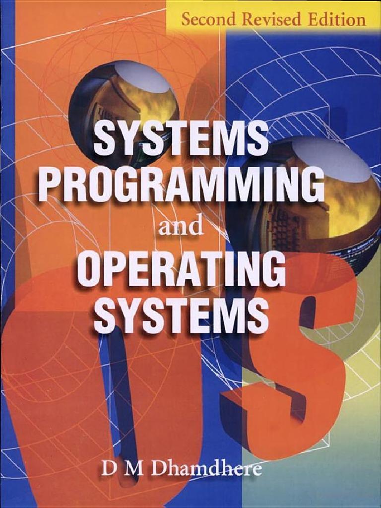 System programming and operating system d m dhamdhere pdf wattpad.