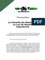 Mann, Thomas - La Filosofia de Nietzsche a La Luz de Nuestra Experiencia