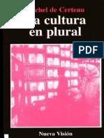 183964993 Michel de Certeau La Cultura en Plural