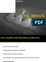 AULA 09 - Polímeros (resina acrílica)