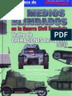 Los Medios Blindados en La Guerra Civil Espanola Teatro de Operaciones Del Norte 36 37 Artemio Mortera