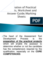 Preparation of Practical Projects, Marking Sheets, Worksheets, answer guide.ppt