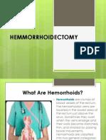 HEMMORRHOIDECTOMY