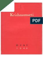 J. Krishnamurti, Ojai, 1949