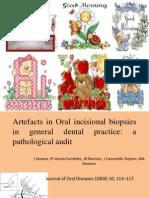 Artefacts in Oral Incisional Biopsies in General Dental