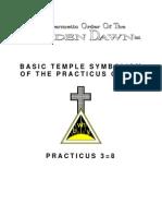 GOLDEN DAWN 3=8 Basic Temple Symbolism of the Practicus Grade