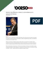 06-12-2013 Proceso.com.mx - Moreno Valle apuesta a reducir la criminalidad con la asesoría de Naranjo
