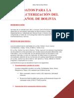 Datos para la caracterización del español de Bolivia