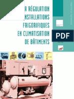 La régulation frigorifique en climatisation des bâtiments