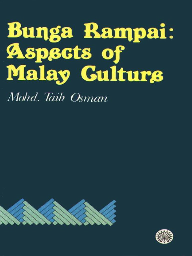 a74d81b6db952 Bunga Rampai  Aspects of Malay Culture