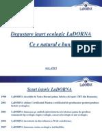 Degustare Iaurt Ecologic LaDORNA