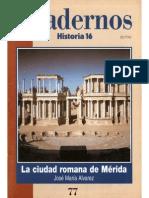Cuadernos Historia 16, nº 077 - La Ciudad Romana de Mérida