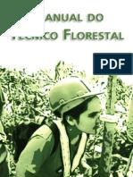 1026_MANUAL DO TÉCNICO FLORESTAL   ver p.70 em diante   ROTH  et al   2009