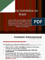 Apresentacao Violencia Domestica No Brasil