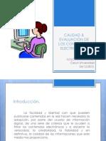 CALIDAD & EVALUACIÓN DE LOS CONTENIDOS ELECTRÓNICOS