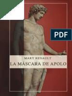 Mary Renault - La Mascara de Apolo 3