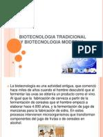 Biotecnologia Tradicional y Moderna