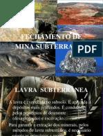 SLIDEde Fechamento de Mina Subterranea