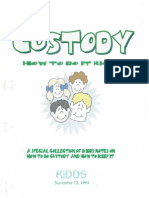 Custody - How to Do It Right (KiDDS)