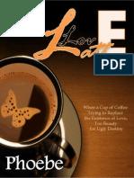 Phoebe - Love Latte