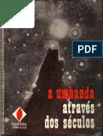 Aluizio Fontenelle - A Umbanda Através dos Séculos