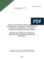 Políticas, estrategias y planes regionales, subregionales y nacionales en educación para el desarrollo sostenible y la educación