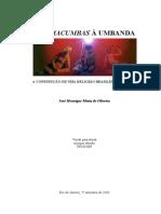 José Henrique Motta de Oliveira - Das Macumbas à Umbanda