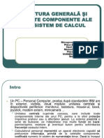 Echipamente - Structura Generala Si Elemente Componente Ale Unui Sistem de Calcul