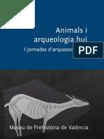 Animals i Arqueologia Hui 2013