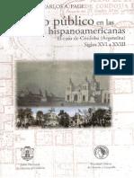 Carlos Page. El Espacio Publico en La Ciudad Hispanoamericana. El Caso de Cordoba Siglos XVI-XVIII