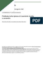 Prelibata Torta Ripiena Di Mandorle Ricotta e Amaretto | Il Maggiociondolo