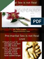 Pre-Marital Sex is Not Real Love