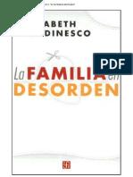 Unidad 2 - Roudinesco - La Familia en Desorden - Cap 5 El Patriarca Mutilado