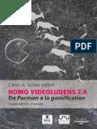 Homo Videoludens 2.0. De Pacman a la gamification